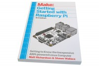 Make: Getting Started with Raspberry Pi 3rd Edition