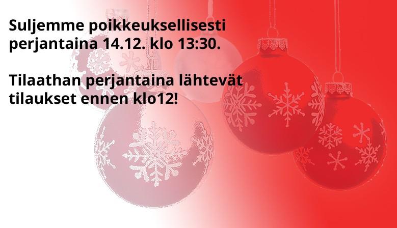 Suljemme perjantaina 14.12 klo 13:30