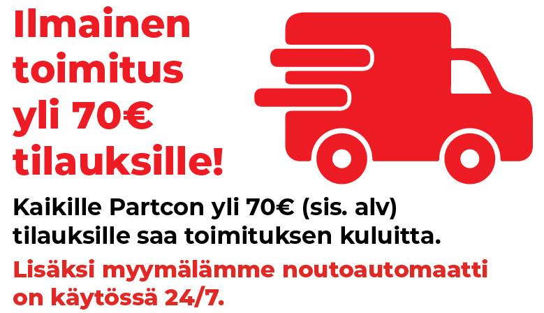 Ilmainen toimitus Partcon yli 70€ ostoksille